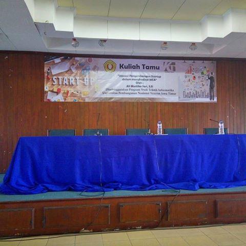 Kuliah Tamu UPN Surabaya : Inovasi Pengembangan Startup dalam Menghadapi MEA