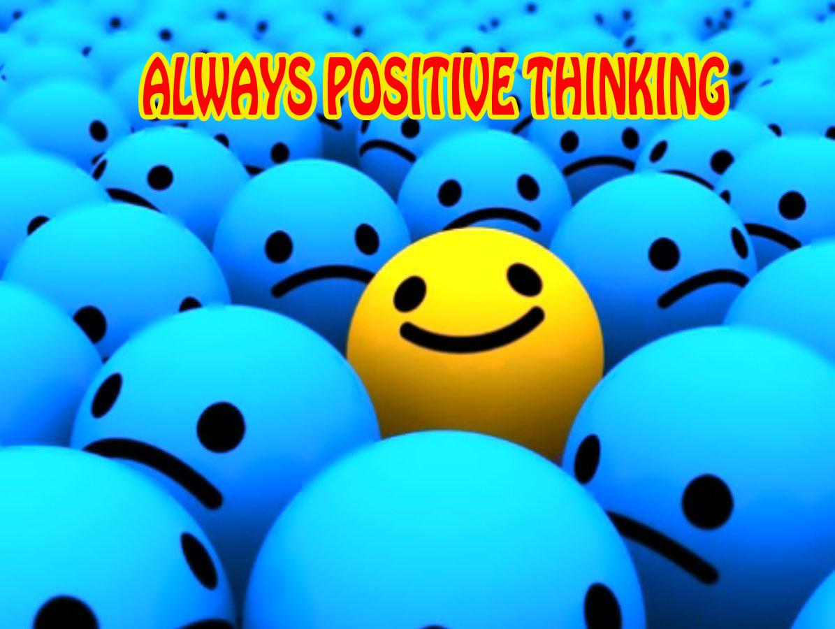 Selalu Positif Thinking