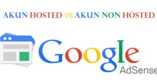 Perbedaan Akun Hosted dan Non Hosted Google Adsense